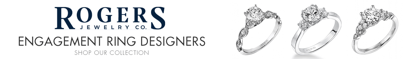 Engagement Ring Designers at Rogers Jewelry Co.